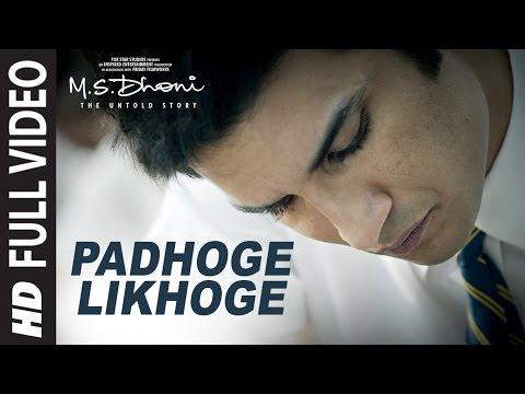 Xxx Mp4 PADHOGE LIKHOGE Full Video Song M S DHONI THE UNTOLD STORY Sushant Singh Rajput Disha Patani 3gp Sex