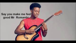 Throwback to this lovely song by Korede Bello- Mr Romantic