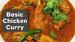 Quick Chicken Curry Recipe | Easy and Basic Chicken Curry Recipe | Kanak's Kitchen