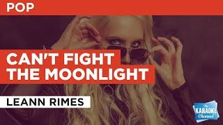 Can't Fight The Moonlight in the Style of