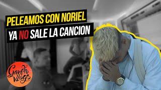 PELEAMOS CON NORIEL 🤬🤦🏻♂️ LA CANCION NO VA A SALIR 🤬🤦🏻♂️   Ganda Vlogs