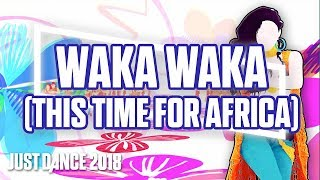 Just Dance 2018: Waka Waka (This Time For Africa) by Shakira | Official Track Gameplay [US]