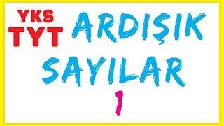 TYT ARDIŞIK SAYILAR 1 - ŞENOL HOCA