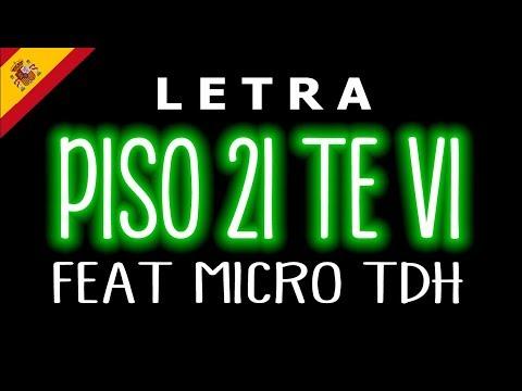 Piso 21 Tevi Lyrics Letra Ft. Micro TDH