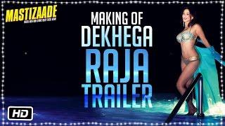 Making of Dekhega Raja Trailer | Sunny Leone, Tusshar Kapoor and Vir Das