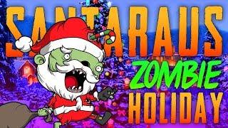 SANTARAUS ZOMBIE HOLIDAY (Call of Duty Zombies)