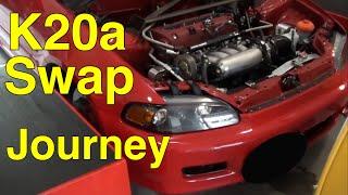 K20 Swap Civic Eg Midnight RR Prequel (Part 2)