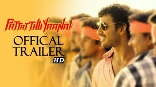 Pattathu Yaanai - Official Theatrical Trailer