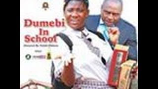 Dumebi In School 1 - Latest Nollywood Movies 2014