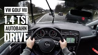VW Golf VII 1.4 TSI (2016) - POV on german Autobahn