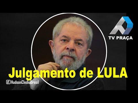 TV Praça AO VIVO - A repercussão do Julgamento de Lula