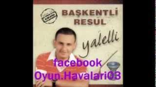 Başkentli Resul - Adres Şöyle Yozgat Çekerek Oyun Havaları