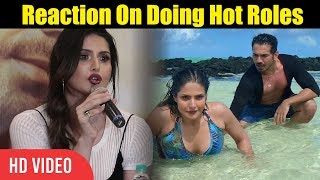 Zareen Khan Reaction On Only Doing Hot Scenes | Zareen Khan On Aksar 2 Hot Scenes