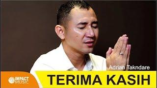 Adrian Takndare - Terima Kasih
