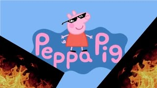 MLG Peppa Pig Goes to The Eye Doctor (No Swears)
