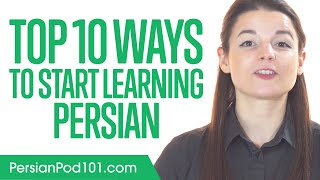 Top 10 Ways to Start Learning Persian