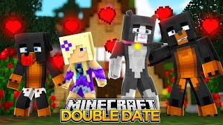 Minecraft DOUBLE DATE - DOES CASSIE HAVE A CRUSH ON MY BABY BROTHER???? - donut the dog