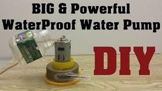 How To Make Powerful Water Pump [ITS WATERPROOF] | Homemade Pump