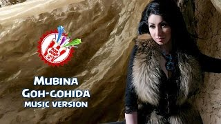 Mubina - Goh-gohida (music version)