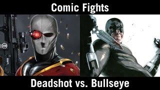 Comic Fights: Deadshot vs. Bullseye