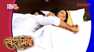 Watch Swara And Sankar's Suhagraat In 'Swaragini'  Telly Top Up