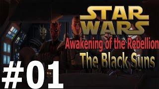 Star Wars: Awakening of the Rebellion (Black Sun) Ep.1