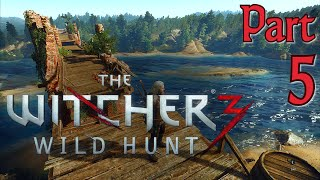 The Witcher 3 Full Gameplay in 60fps/1080p, Part 5: Attack of the Idiots! (Let's Play)