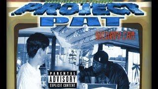 Projaect Pat - Blunt 2 My Lip