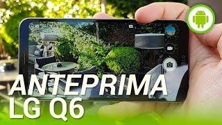 LG Q6, anteprima in italiano