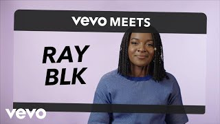 Ray BLK - Vevo Meets: Ray Blk