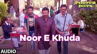 Noor E Khuda Full Audio Song   Poster Boys   Kailash Kher   Sunny & Bobby Deol  Shreyas Talpade