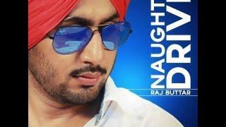 Naughty Drive | Raj Buttar Ft. DesiRoutz | Teaser