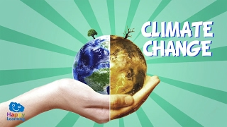 Climate Change   Educational Video for Kids