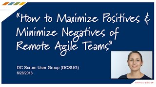 How to Maximize Positives and Minimize Negatives of Remote Agile Teams