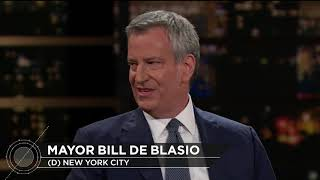 Mayor Bill de Blasio | Real Time with Bill Maher (HBO)