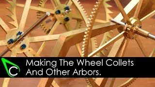 How To Make A Clock In The Home Machine Shop - Part 12 - Making The Collets And Other Arbors