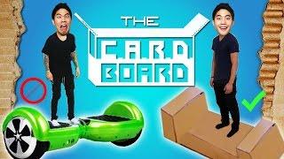 The CARDBOARD!
