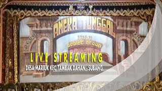 LIVE STREAMING SANDIWARA ANEKA TUNGGAL TAMBAKDAHAN - SUBANG