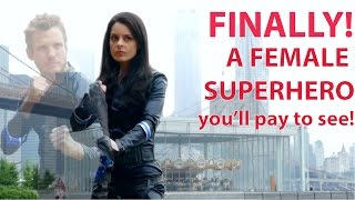 We Finally Created A Female Superhero You'll Watch