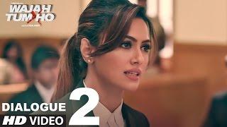 Wajah Tum Ho: Dialogue PROMO 2   8 Days To Go (In Cinemas)   Sana, Sharman, Gurmeet   Vishal Pandya