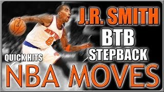 J.R. Smith Stepback Move: Basketball Move