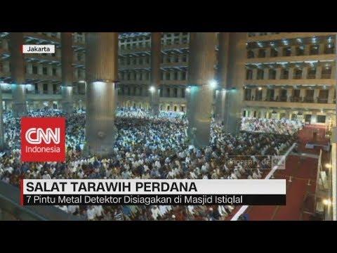 Xxx Mp4 Salat Tarawih Perdana Keamaan Di Masjid Istiqlal Jakarta Diperketat 3gp Sex