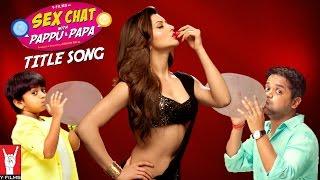 Pappu aur Papa | OST: Sex Chat with Pappu & Papa | Superbia feat. Shaan & Kabir | Sex Education
