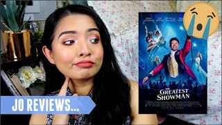 JO REVIEWS... | The Greatest Showman