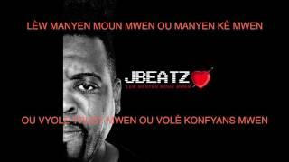 JBEATZ - LÈW MANYEN MOUN MWEN [OFFICIAL AUDIO]