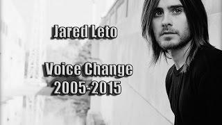 Jared Leto - Voice Change (2005-2015)