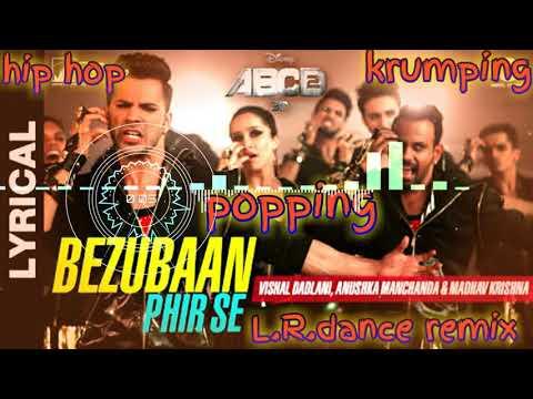 Xxx Mp4 ABCD 2 Bezubaan Phir Se POPPING HIP HOP KRUMPING MIX SONG BY L R Dance Remix 3gp Sex