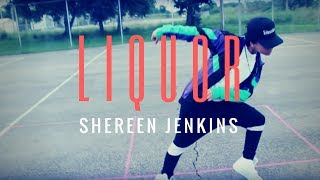 Chris Brown - Liquor Official Dance Cover | @ShereenJenkins