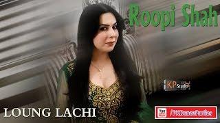 ROOPI SHAH LOUNG LACHI REMIX 2018