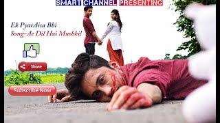 Ae Dil Hai Mushkil |Cover||Short Stories Ek Pyar Aisa Bhi |Heart Touching Romantic Love Story Video
